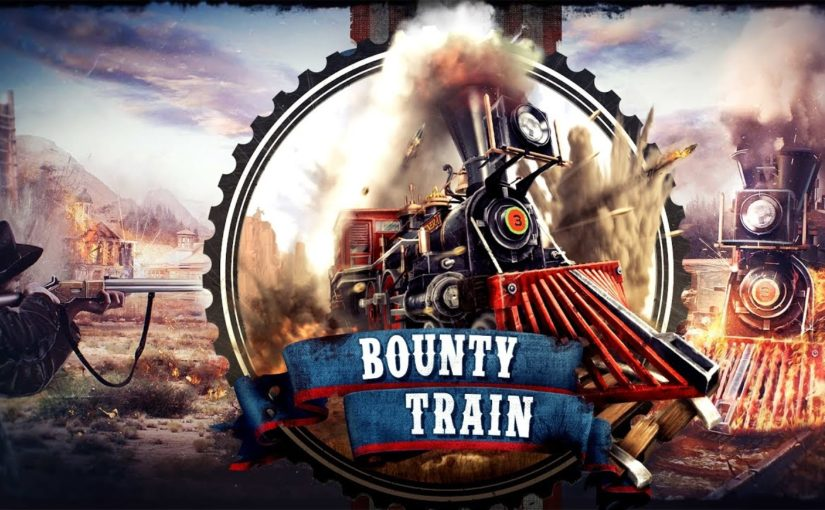 Bounty Train – petit guide de survie